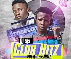 DJ SJS - Club Hitz Vol. 4 Ft. Milly